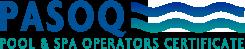 PASOQ - Pool and Spa Operators Certficate